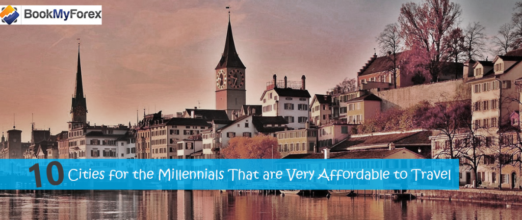 10 Cities for the Millennials That are Very Affordable to Travel.