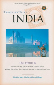 Travellers' Tales India by James O'Reilly