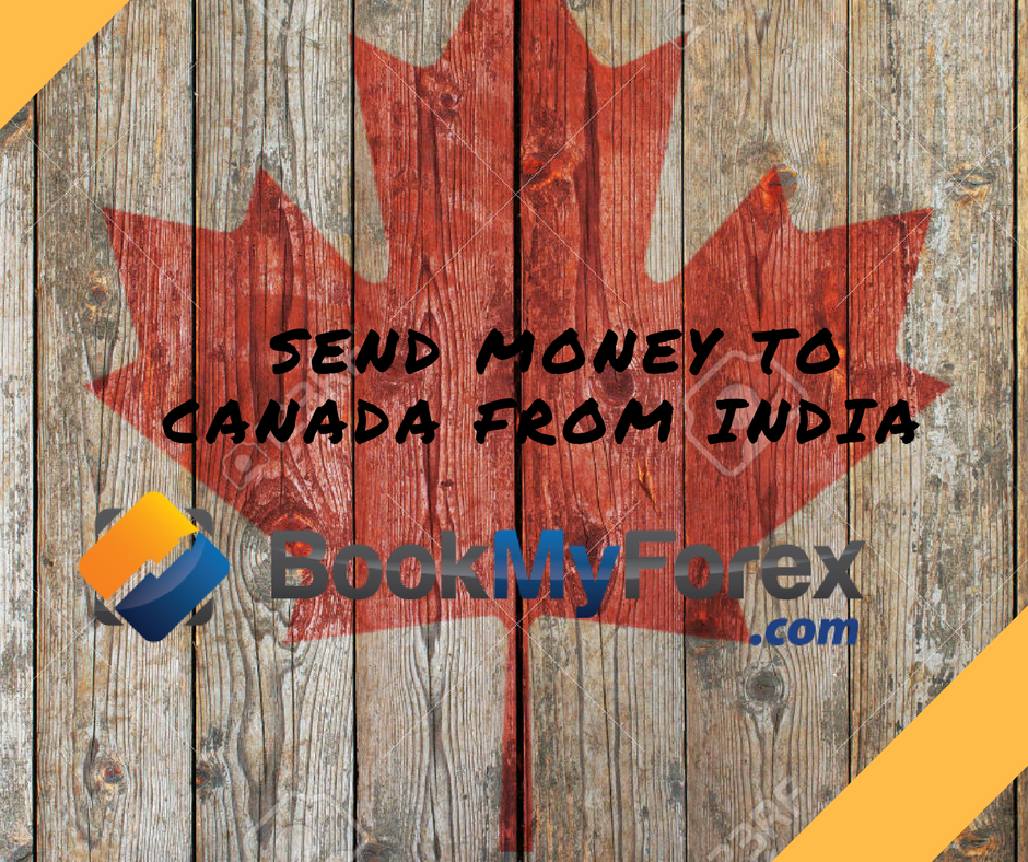 Bookmyforex Vs Banks To Send Money Canada From India