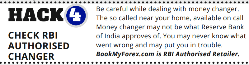 No. 4 Hack 7 Hacks before Buying Foreign Currency in India BookMyForex.com